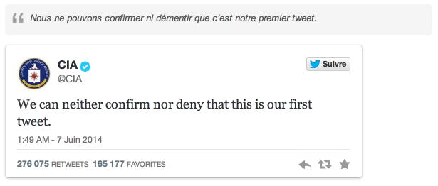 """L'humour de la CIA, une arme de communication. """"Nous ne pouvons pas confirmer ou infirmer que c'est notre premier tweet."""""""
